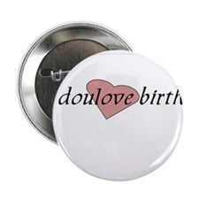 "I doulove birth! 2.25"" Button"
