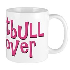pitbull lover Mug
