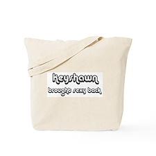 Sexy: Keyshawn Tote Bag