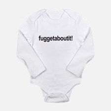 fuggetaboutit! Body Suit