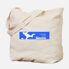 I Skate with Slomo Tote Bag