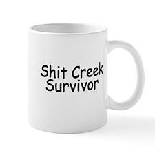 Shit Creek Survivor Small Mugs