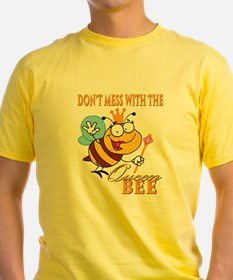 dont mess with the queen bee funny cartoon T