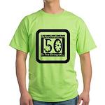 Being 50 Green T-Shirt