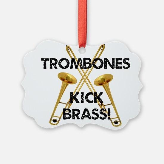 Trombones Kick Brass Ornament