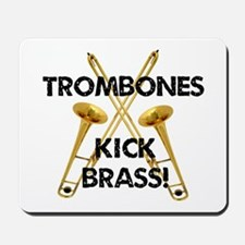 Trombones Kick Brass Mousepad