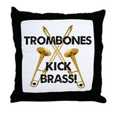 Trombones Kick Brass Throw Pillow