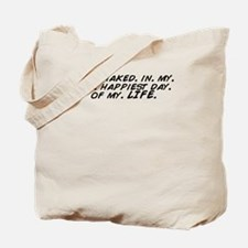 Cool Happiest Tote Bag