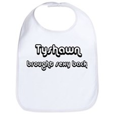 Sexy: Tyshawn Bib