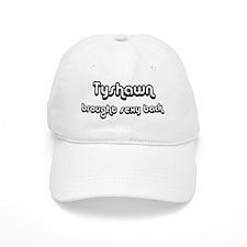 Sexy: Tyshawn Baseball Cap