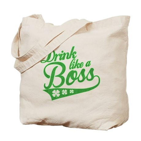 Drink like a boss Tote Bag