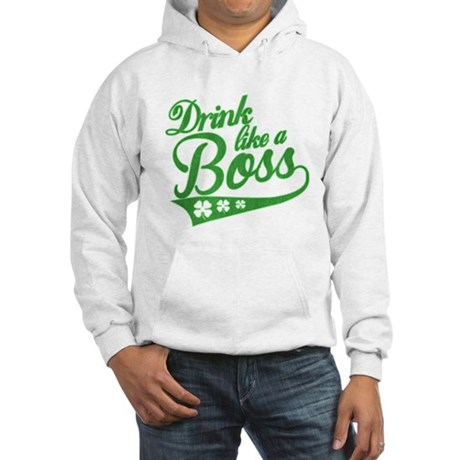 Drink like a boss Hoodie