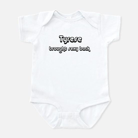 Sexy: Tyrese Infant Bodysuit