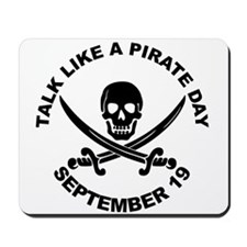 Talk Like A Pirate Day Mousepad
