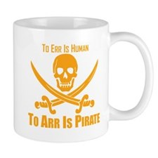 To Arr Is Pirate Orange Mug