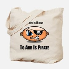 To Arr Is Pirate Baby Pirate Tote Bag
