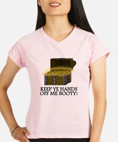 Keep Ye Hands Of Me Booty Peformance Dry T-Shirt