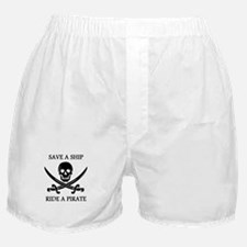 Save A Ship Ride A Pirate Boxer Shorts