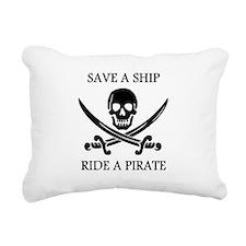 Save A Ship Ride A Pirate Rectangular Canvas Pillo