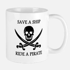 Save A Ship Ride A Pirate Mug