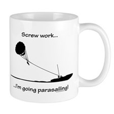 Screw Work, I'm Going Parasailing Mug