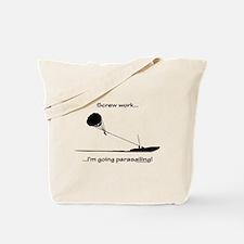 Screw Work, I'm Going Parasailing Tote Bag