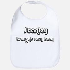 Sexy: Stanley Bib