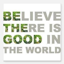 "Be The Good Square Car Magnet 3"" x 3"""