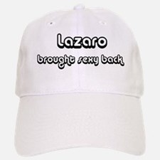 Sexy: Lazaro Baseball Baseball Cap