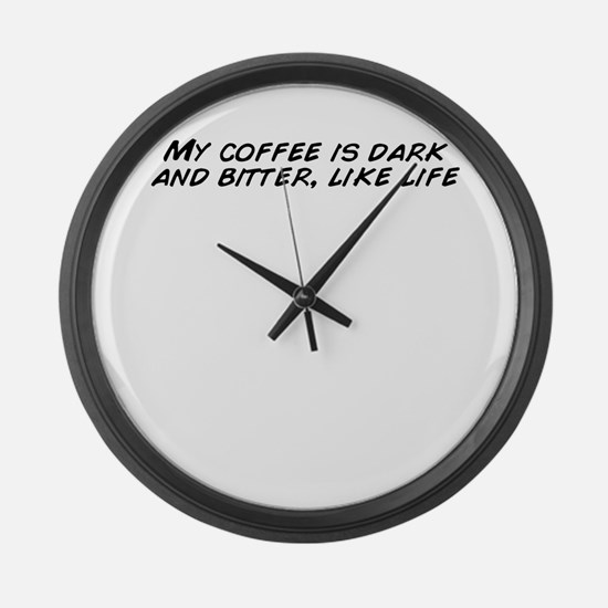 Like my coffee black Large Wall Clock