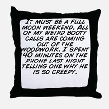 Funny Last call Throw Pillow