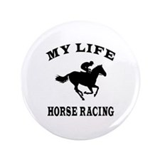 """My Life Horse Racing 3.5"""" Button"""