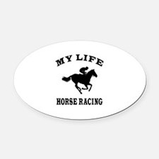 My Life Horse Racing Oval Car Magnet