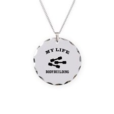 My Life Body Building Necklace