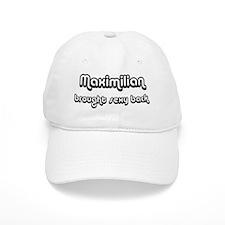 Sexy: Maximilian Baseball Cap