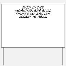 Unique British Yard Sign