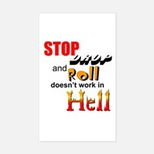 Stop, Drop and Roll.... Rectangle Decal