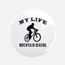 "My Life Mountain Biking 3.5"" Button"