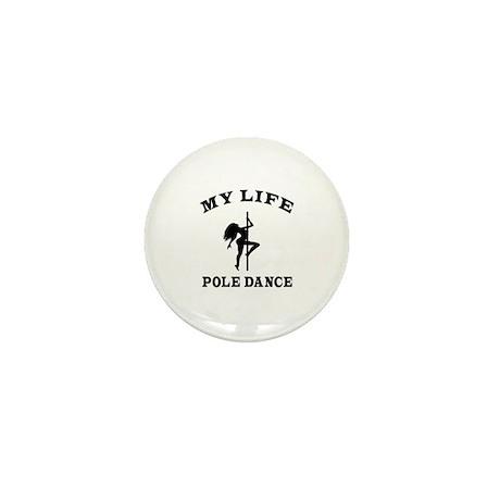 My Life Pole Dance Mini Button (10 pack)