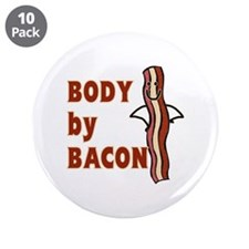 """BODY by BACON T-shirt 3.5"""" Button (10 pack)"""