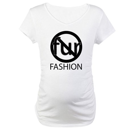 NoFurFashionwithoutcopyright.png Maternity T-Shirt