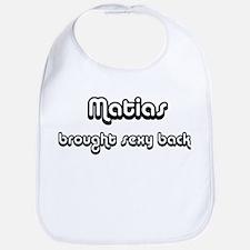 Sexy: Matias Bib