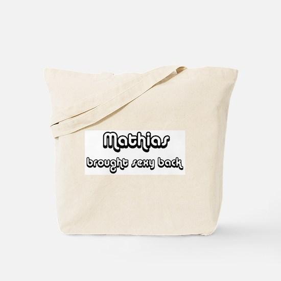 Sexy: Mathias Tote Bag