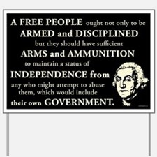 Washington Quote - A Free People Yard Sign