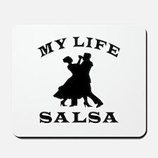 My Life Salsa Mousepad