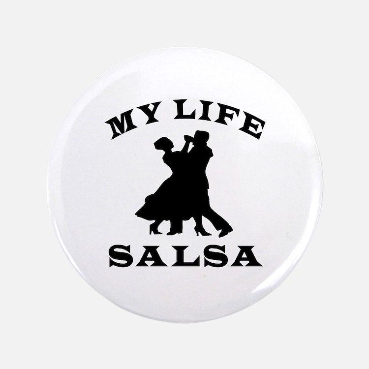 "My Life Salsa 3.5"" Button (100 pack)"