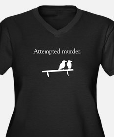 Attempted Murder (white design) Plus Size T-Shirt