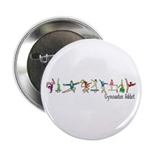 "Gymnastics Addict 2.25"" Button (10 pack)"