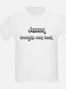 Sexy: Jaxon Kids T-Shirt