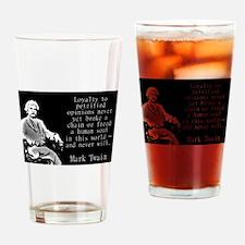 Loyalty To Petrified Opinions - Twain Drinking Gla